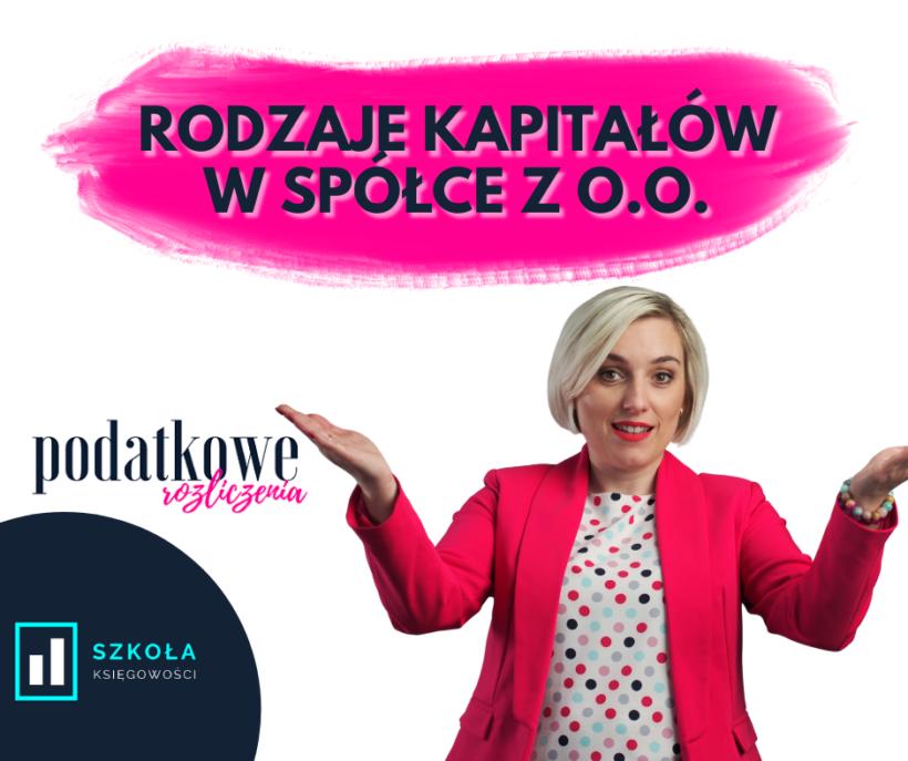 Rodzaje kapitałów w spółce z o.o.
